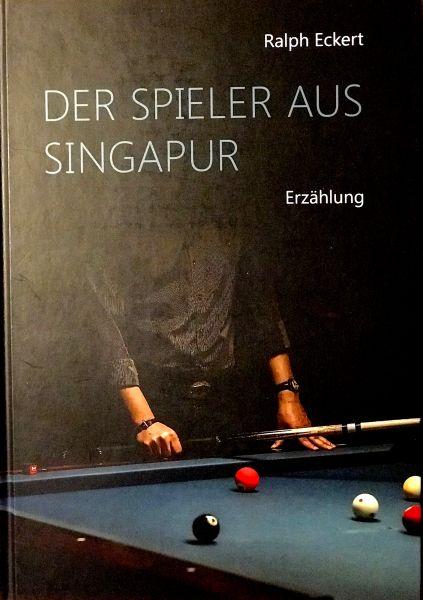 """Buch R.Eckert """"Der Spieler aus SIngapur"""" 228 seiten"""