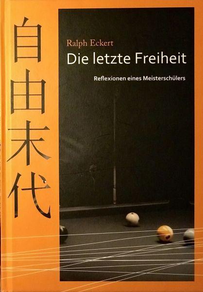 Buch: Ralph Eckert - Die letzte Freiheit